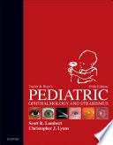 """Taylor and Hoyt's Pediatric Ophthalmology and Strabismus E-Book"" by Christopher J. Lyons, Scott R. Lambert"