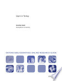 Islam in Turkey: Oxford Bibliographies Online Research Guide