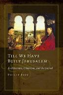 Till We Have Built Jerusalem Book