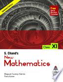 S. Chand's New Mathematics Class XI
