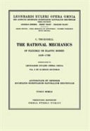 The Rational Mechanics of Flexible Or Elastic Bodies 1638 - 1788