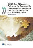 OECD Due Diligence Guidance for Responsible Supply Chains of Minerals from Conflict-Affected and High-Risk Areas Second Edition