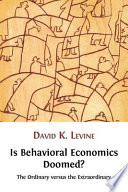 Is Behavioral Economics Doomed
