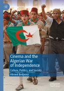 Cinema and the Algerian War of Independence Pdf/ePub eBook
