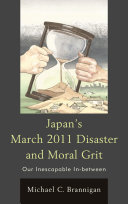 Japan's March 2011 Disaster and Moral Grit