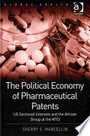 The Political Economy of Pharmaceutical Patents Book