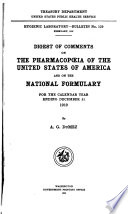 Digest Of Comments On The Pharmacop Ia Of The United States Of America And On The National Formulary For The Calendar Year 1905 1922