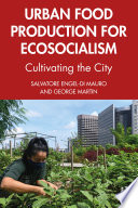 Urban Food Production for Ecosocialism Book