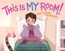 This Is MY Room! Pdf/ePub eBook