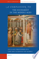 A Companion to the Eucharist in the Middle Ages