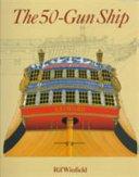 The 50 Gun Ship