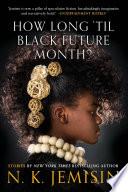 How Long  til Black Future Month  Book