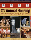 How to Build Animal Housing