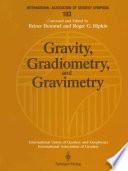 Gravity  Gradiometry  and Gravimetry