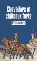 Pdf Chevaliers et châteaux forts Telecharger