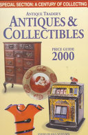 Antique Trader's Antiques & Collectibles Price Guide 2000