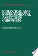 Biological and Environmental Aspects of Chromium