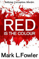 Red Is the Colour