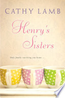 """""""Henry's Sisters"""" by Cathy Lamb"""