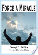 Force a Miracle