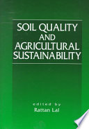 Soil Quality and Agricultural Sustainability Book
