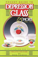 Pocket Guide to Depression Glass and More  1920s 1960s