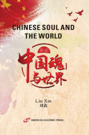 CHINESE SOUL AND THE WORLD