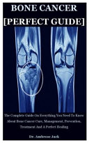 Bone Cancer  Perfect Guide