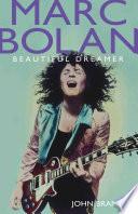 Marc Bolan   Beautiful Dreamer