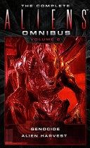 The Complete Aliens Omnibus: Volume Two (Genocide, Alien Harvest) Pdf/ePub eBook