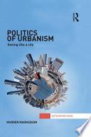 Politics of Urbanism Book