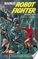 Magnus, Robot Fighter - Metal Mob