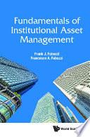 Fundamentals Of Institutional Asset Management
