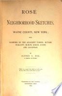Rose Neighborhood Sketches  Wayne County  New York