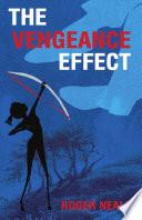 The Vengeance Effect