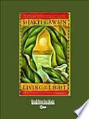 Living in the light a guide to personal and planetary living in the light a guide to personal and planetary transformation shakti gawain limited preview 2008 fandeluxe Epub