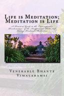 Life Is Meditation   Meditation Is Life
