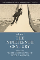 The Cambridge History of Modern European Thought  Volume 1  The Nineteenth Century