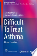 Difficult To Treat Asthma