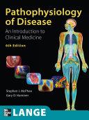 Pathophysiology of Disease An Introduction to Clinical Medicine  Sixth Edition