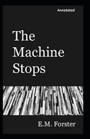 Free The Machine Stops Annotated Book
