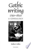 Gothic Writing, 1750-1820
