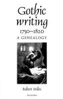 Gothic Writing  1750 1820