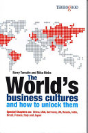 The World s Business Cultures and how to Unlock Them