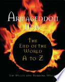 Armageddon Now  : The End of the World A to Z