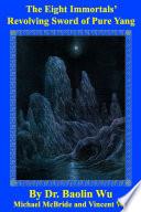The Eight Immortals' Revolving Sword of Pure Yang Pdf/ePub eBook