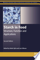 """Starch in Food: Structure, Function and Applications"" by Malin Sjöö, Lars Nilsson"