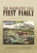 The Marshlandic Saga: First Family Book
