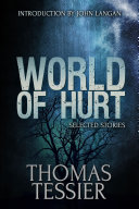 World of Hurt  Selected Stories