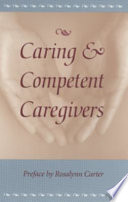 Caring and Competent Caregivers Book